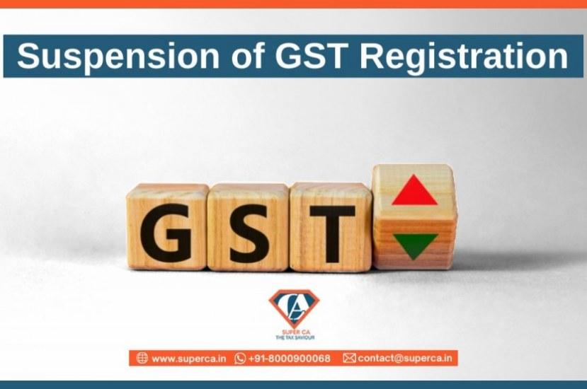 Suspension of GST Registration